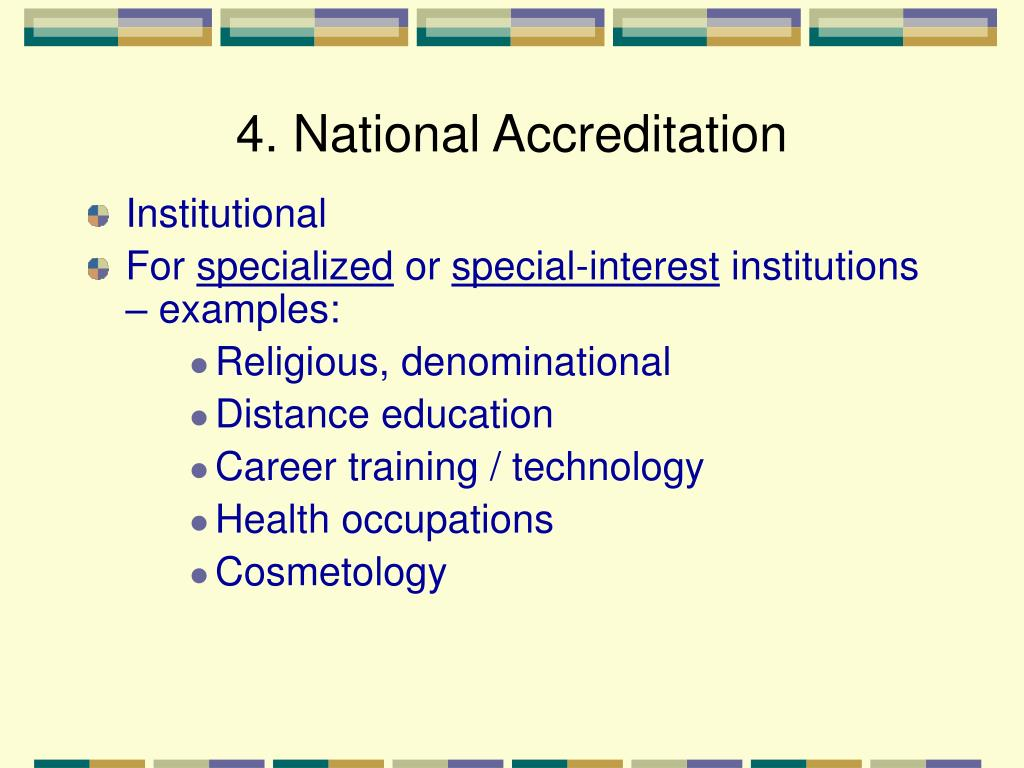 4. National Accreditation
