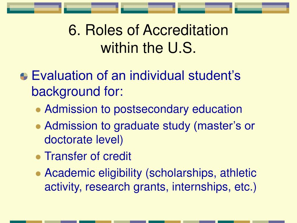 6. Roles of Accreditation