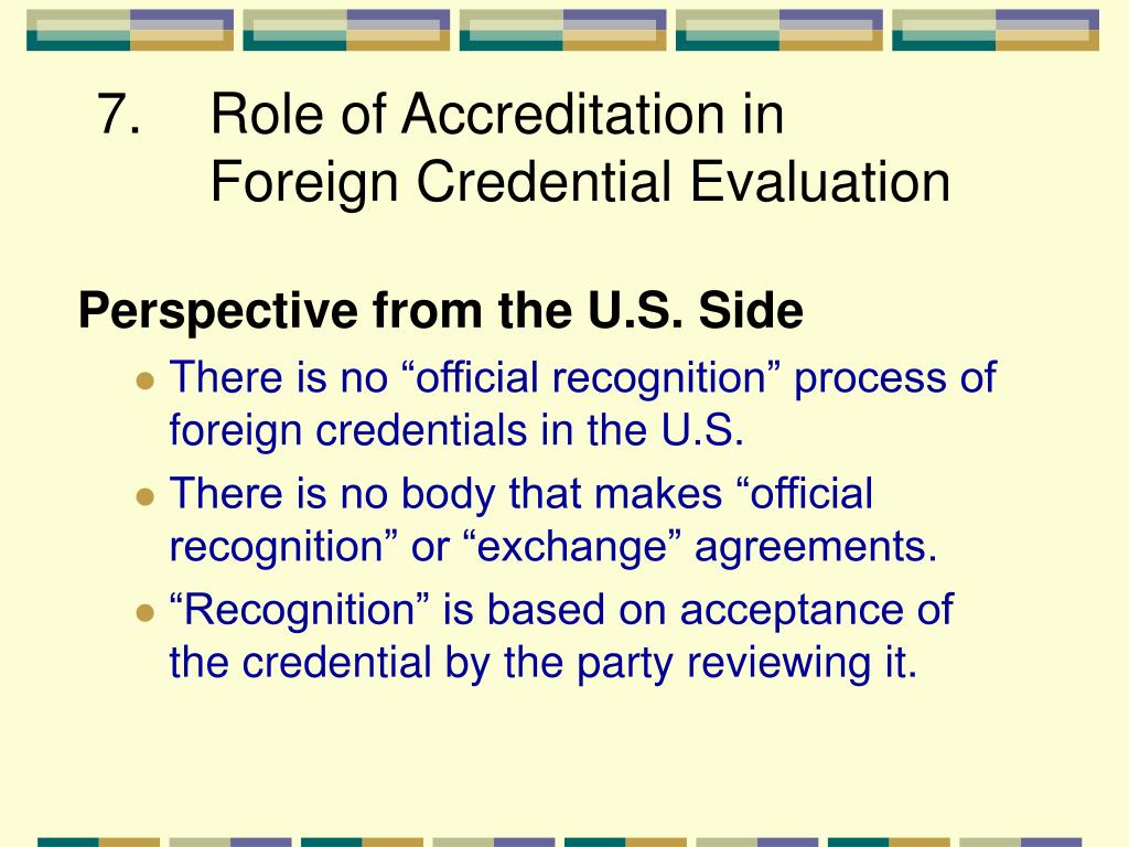 7. Role of Accreditation in