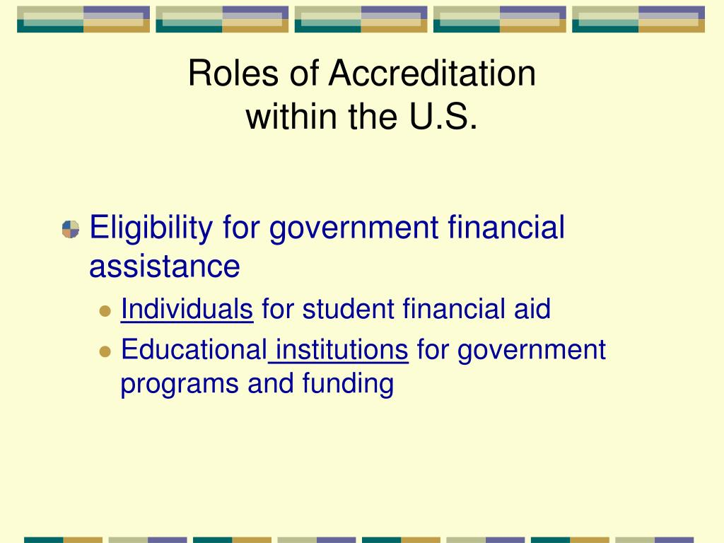 Roles of Accreditation