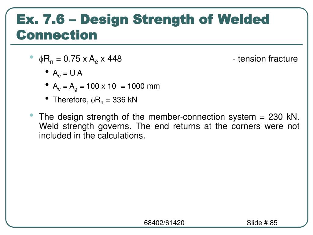 Ex. 7.6 – Design Strength of Welded Connection