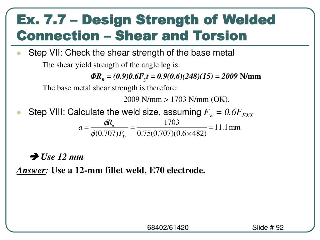 Ex. 7.7 – Design Strength of Welded Connection – Shear and Torsion