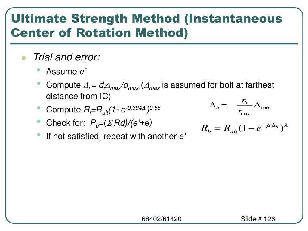 Ultimate Strength Method (Instantaneous Center of Rotation Method)