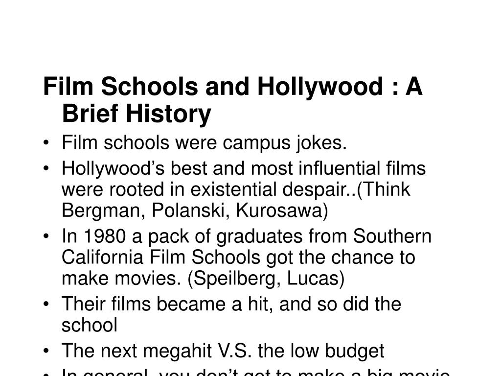 Film Schools and Hollywood : A Brief History