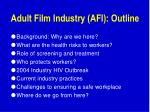adult film industry afi outline