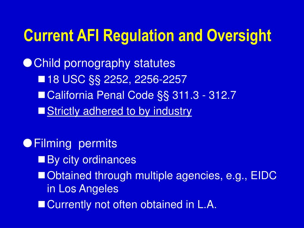 Current AFI Regulation and Oversight