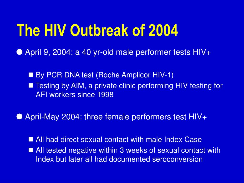 The HIV Outbreak of 2004