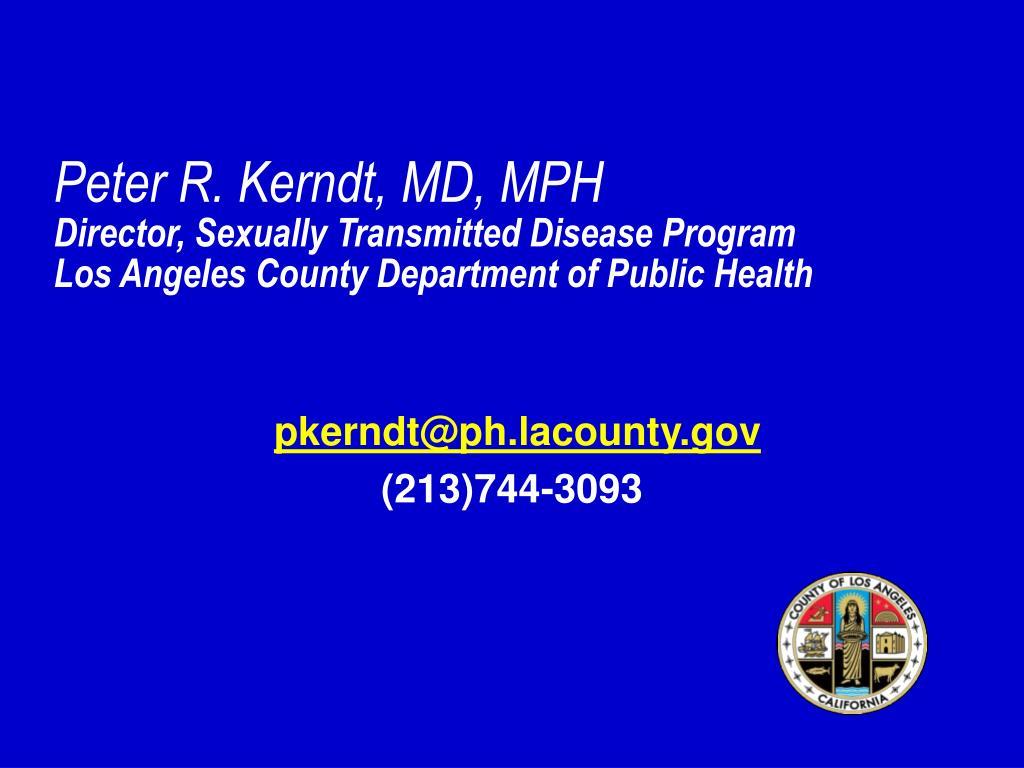 Peter R. Kerndt, MD, MPH