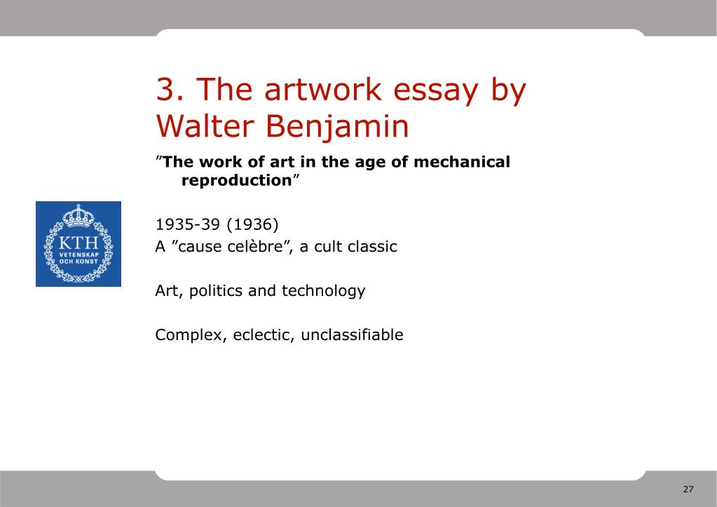 3. The artwork essay by Walter Benjamin