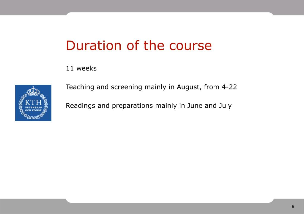 Duration of the course