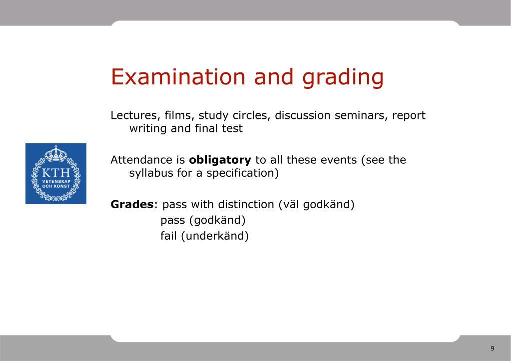 Examination and grading