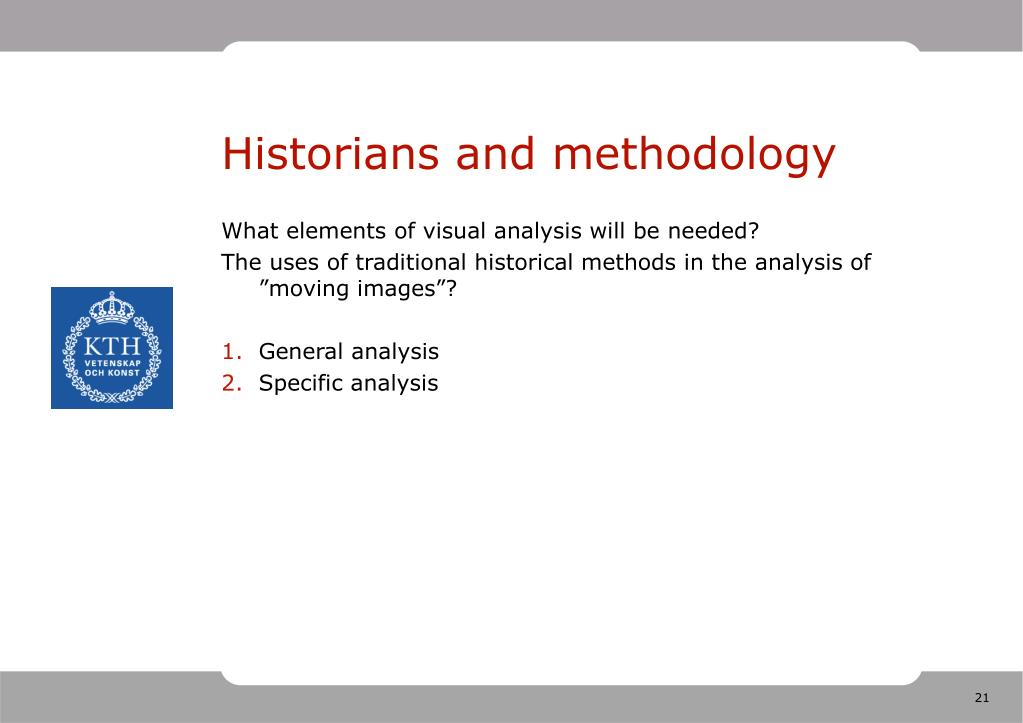 Historians and methodology