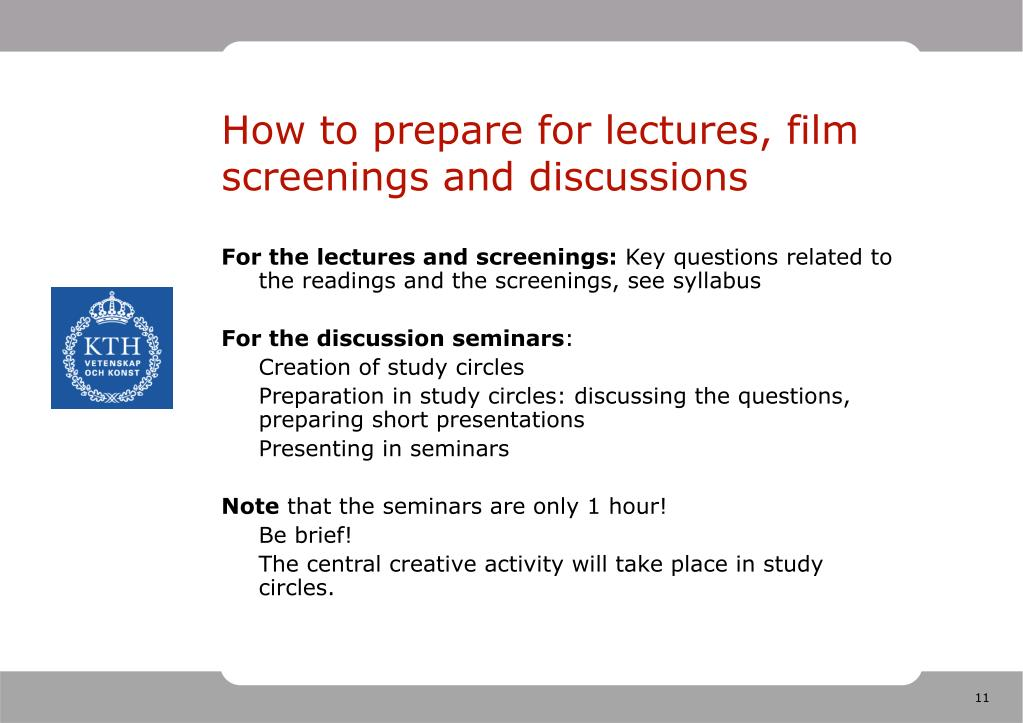 How to prepare for lectures, film screenings and discussions