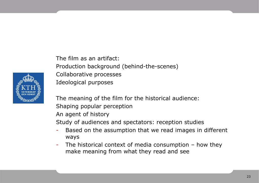 The film as an artifact: