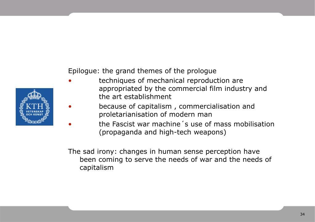 Epilogue: the grand themes of the prologue