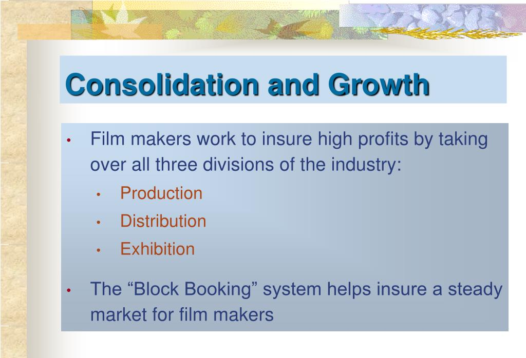 Consolidation and Growth