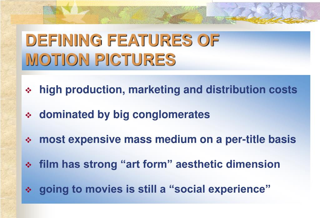 DEFINING FEATURES OF