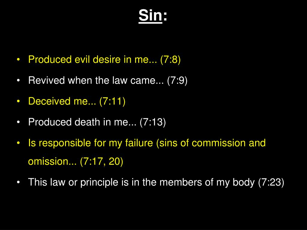 Produced evil desire in me... (7:8)