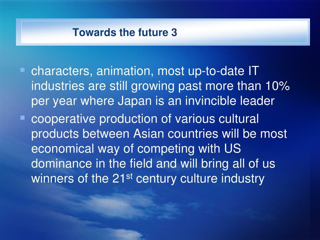 Towards the future 3