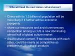 who will lead the next asian cultural wave