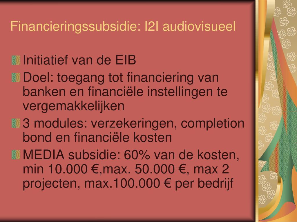 Financieringssubsidie: I2I audiovisueel