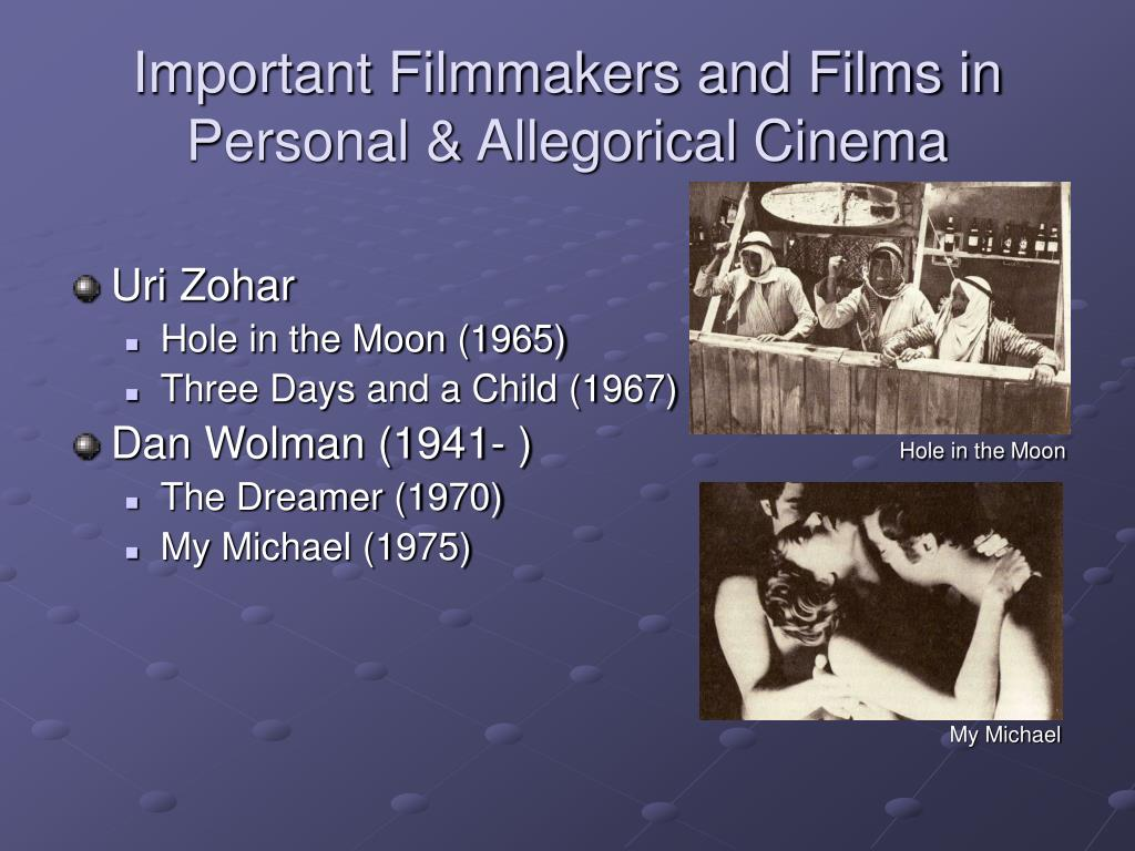 Important Filmmakers and Films in Personal & Allegorical Cinema