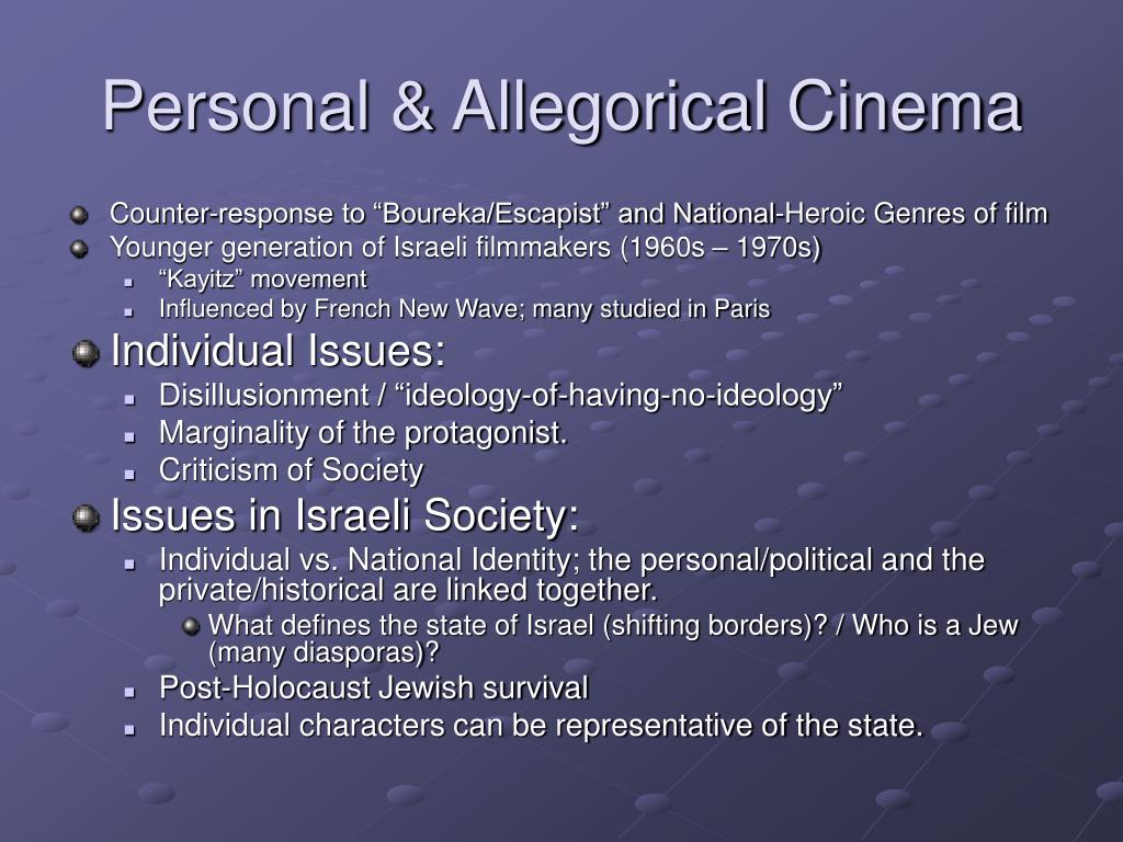 Personal & Allegorical Cinema
