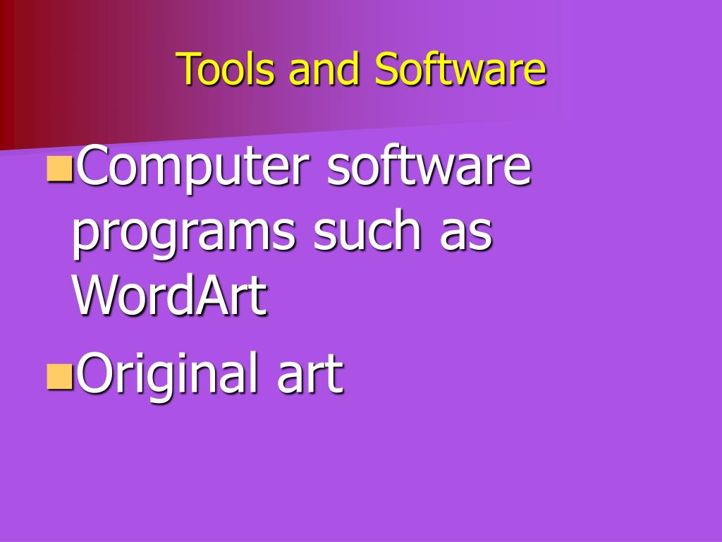 Tools and Software