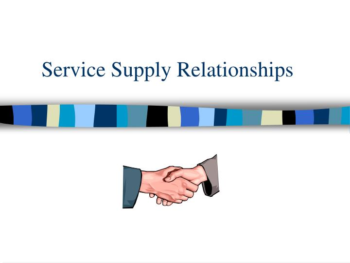 Service supply relationships l.jpg