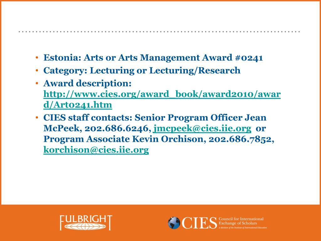 Estonia: Arts or Arts Management Award #0241