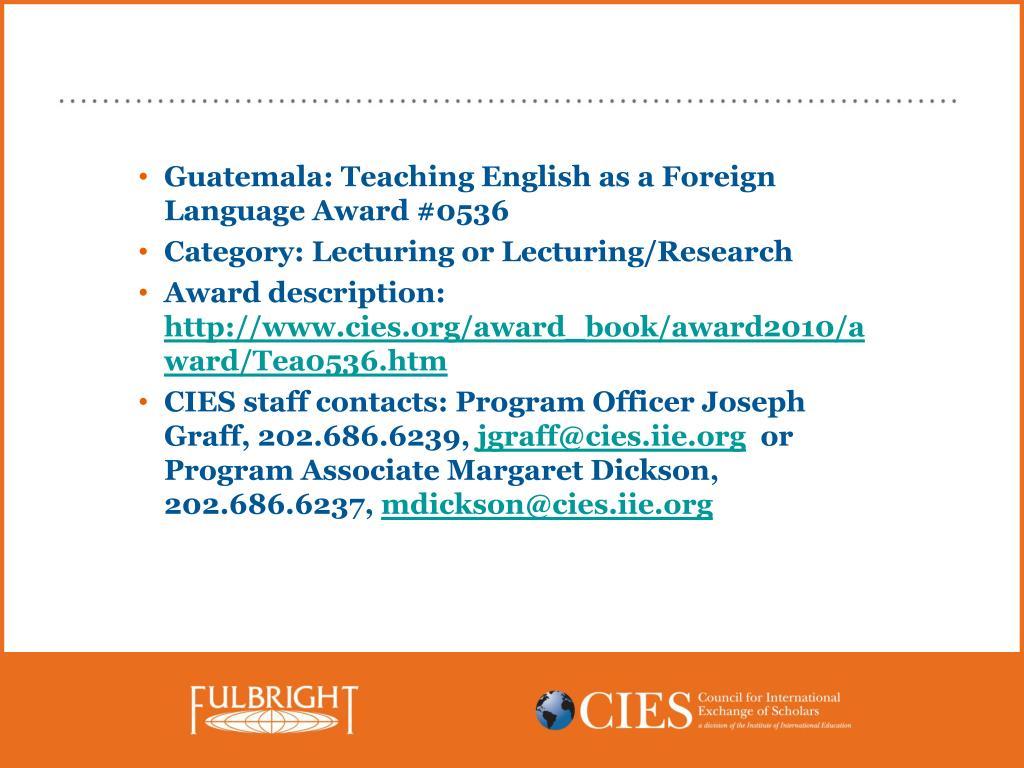 Guatemala: Teaching English as a Foreign Language Award #0536