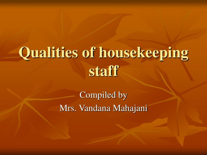 Qualities of housekeeping staff