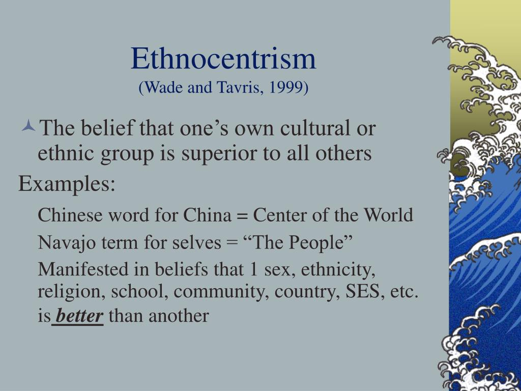 ethnocentrism and stereotyping Ethnocentrism, racism, and stereotyping ethnocentrism people may at times make wrong assumptions about others based on their own cultural values.