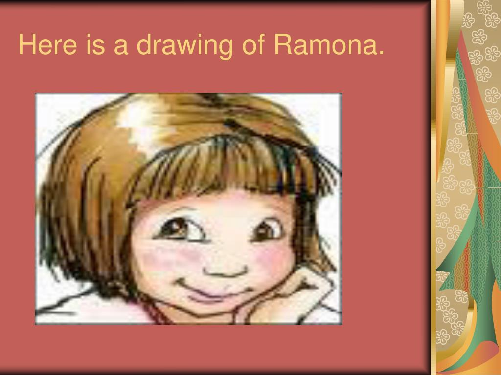 Here is a drawing of Ramona.