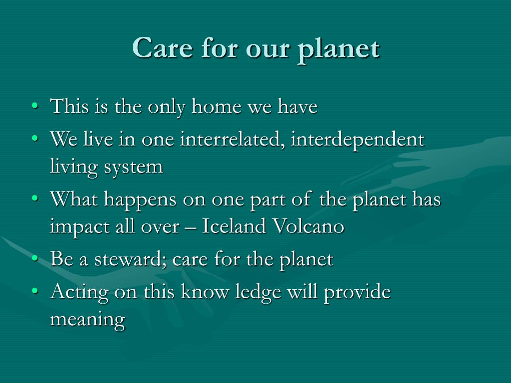 Care for our planet