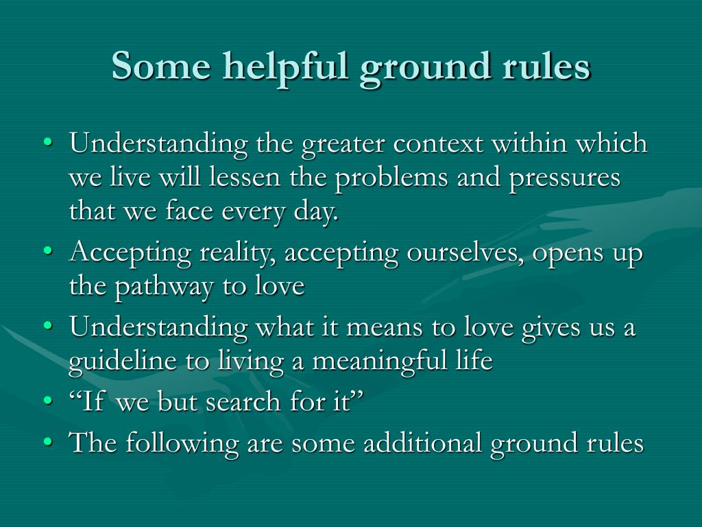 Some helpful ground rules