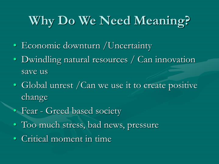 Why do we need meaning