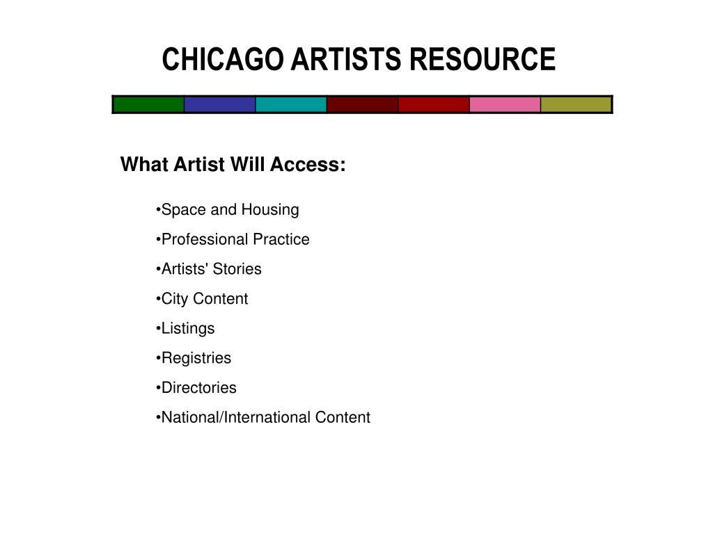 CHICAGO ARTISTS RESOURCE