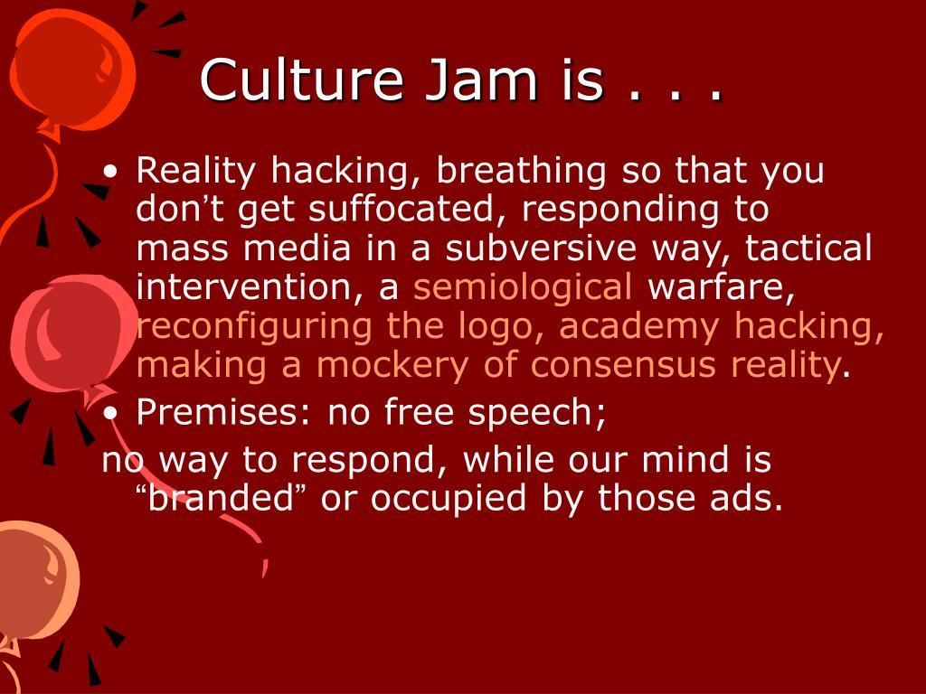 Culture Jam is . . .