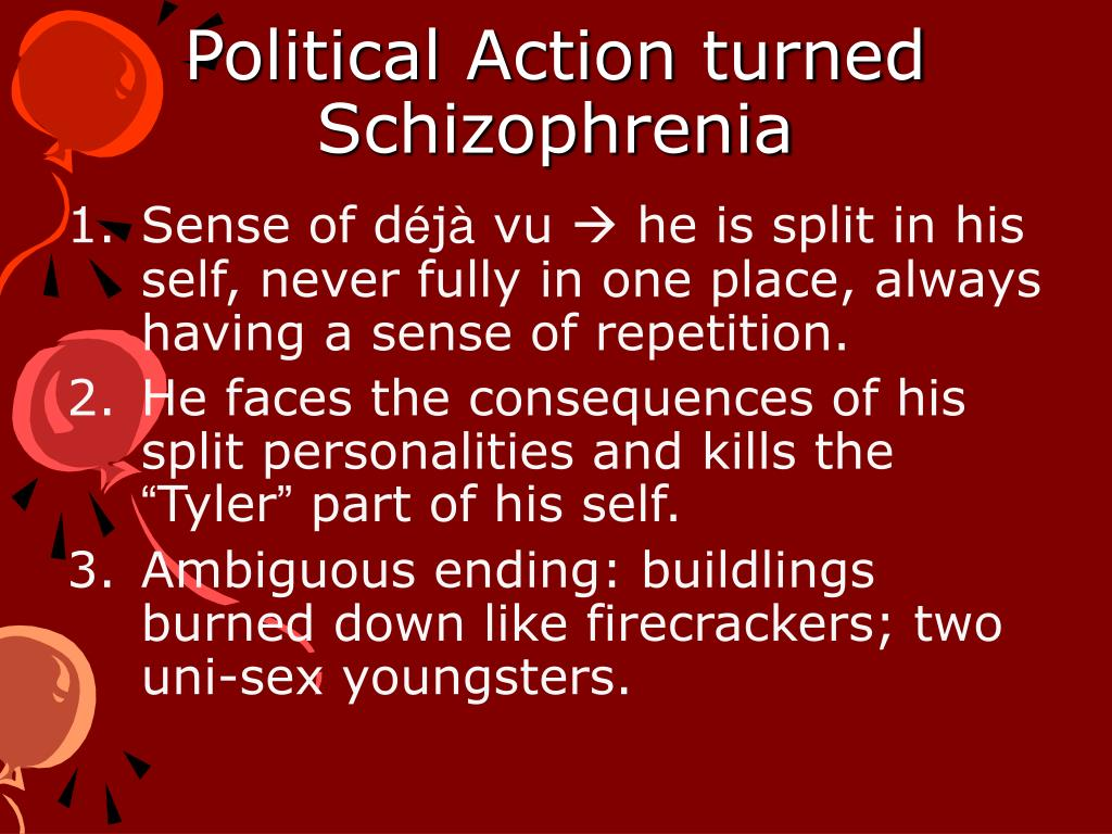 Political Action turned Schizophrenia