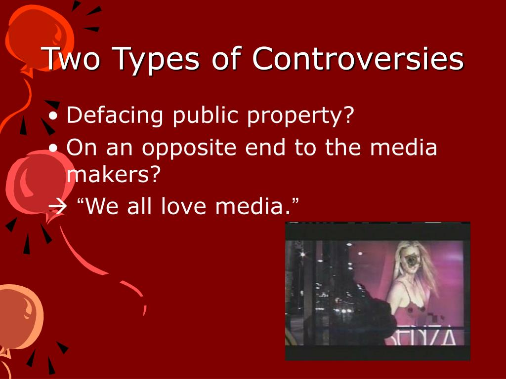 Two Types of Controversies