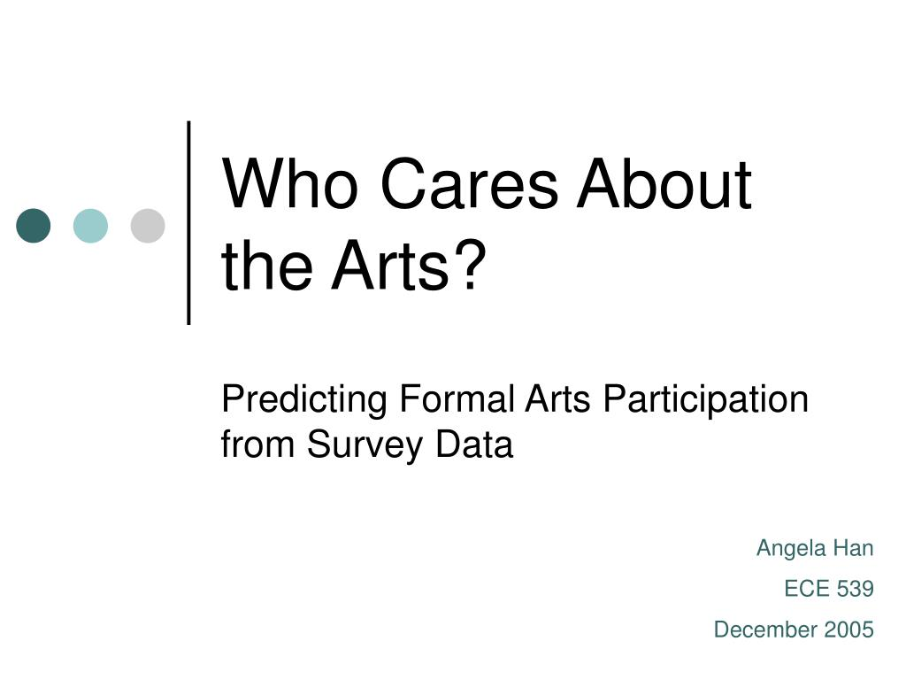 Who Cares About the Arts?