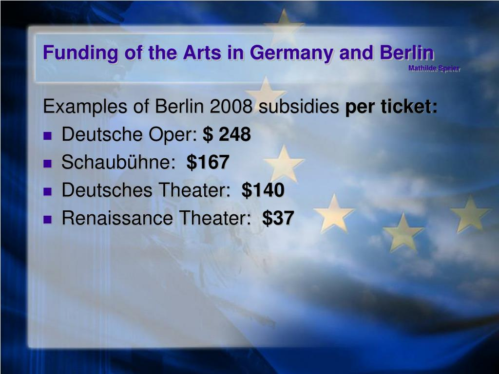 Funding of the Arts in Germany and Berlin