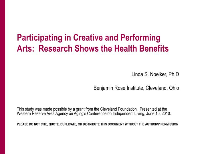 Participating in creative and performing arts research shows the health benefits