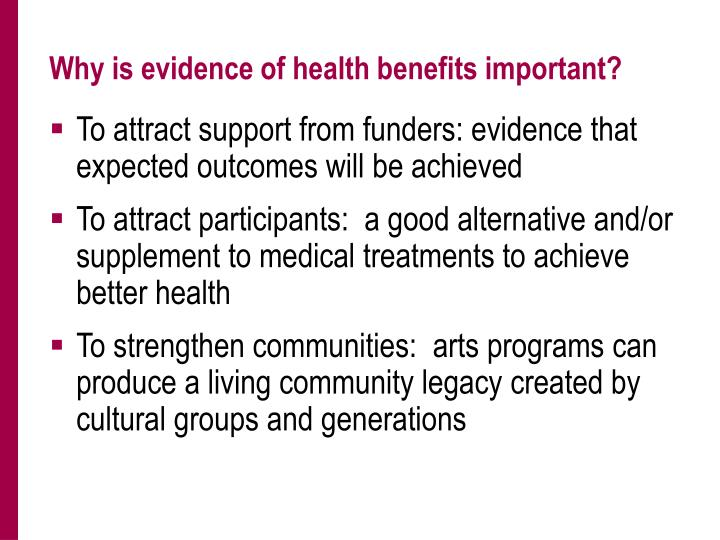 Why is evidence of health benefits important