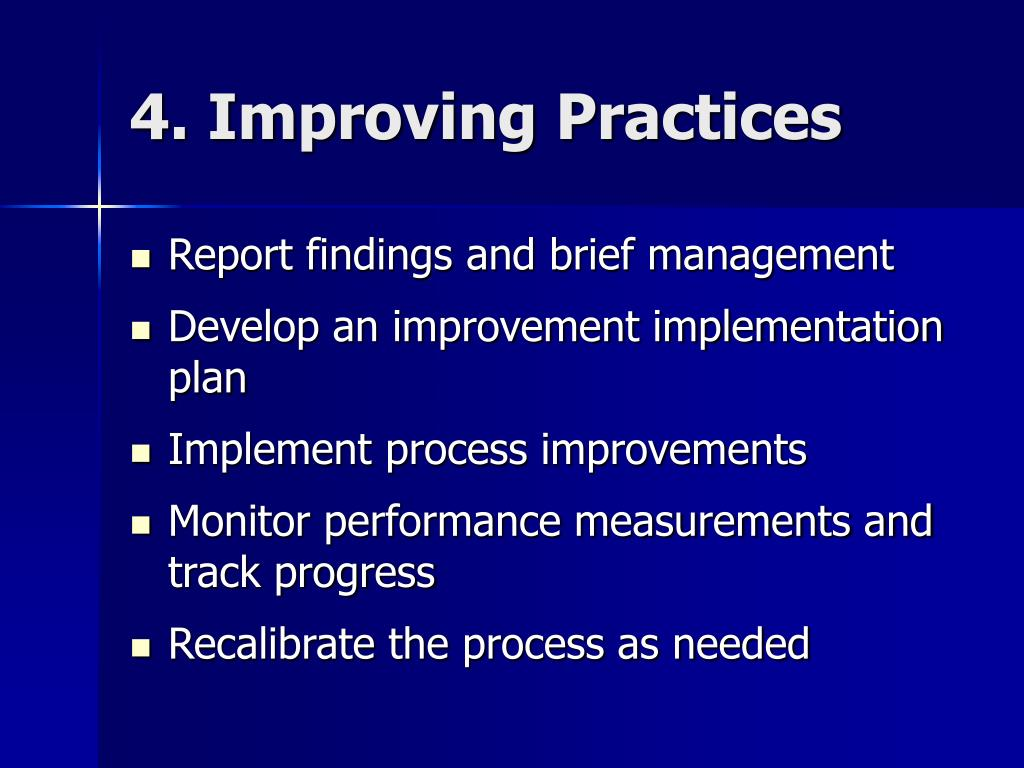 4. Improving Practices