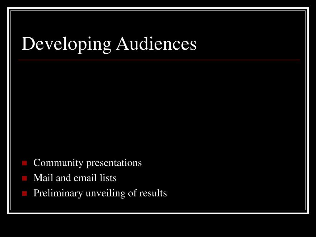 Developing Audiences