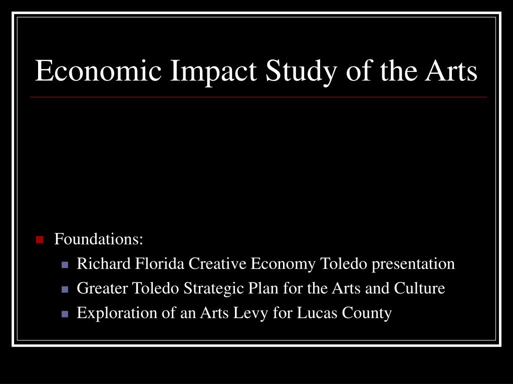 Economic Impact Study of the Arts