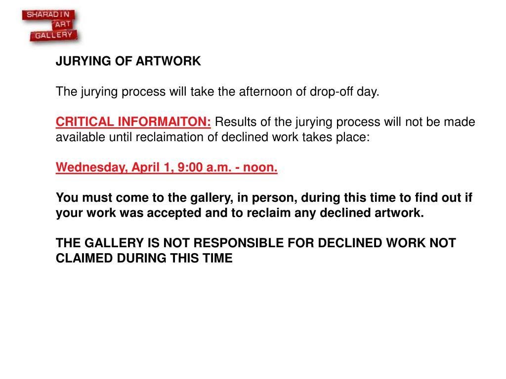 JURYING OF ARTWORK
