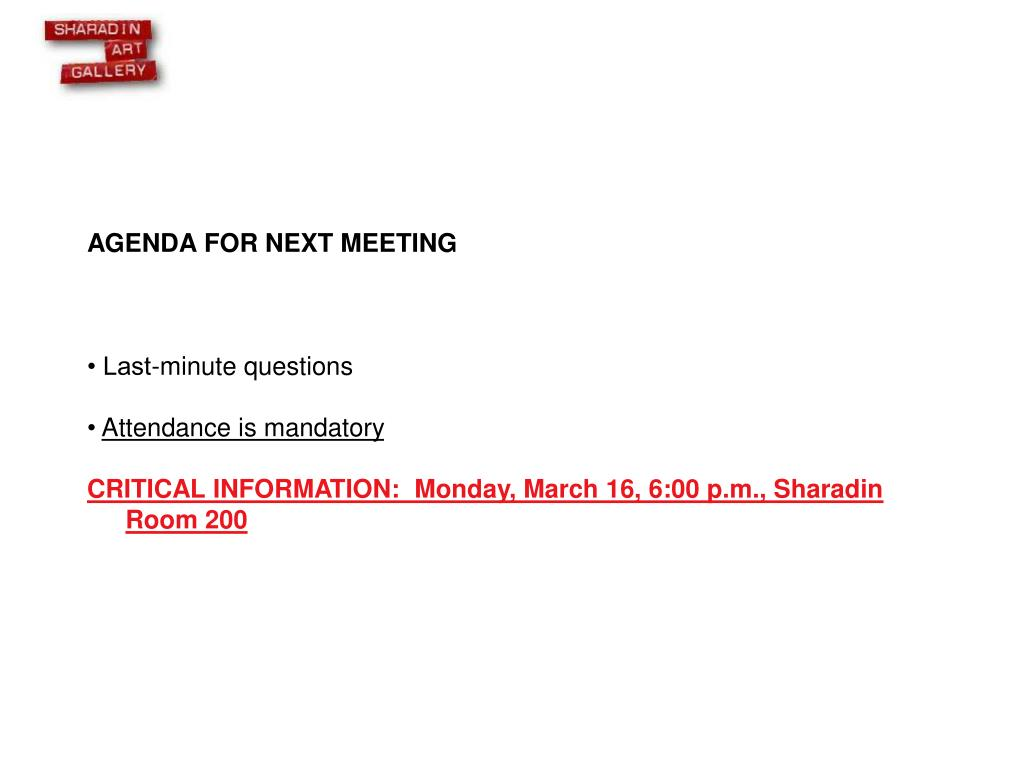 AGENDA FOR NEXT MEETING